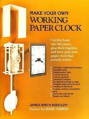 Make Your Own Working Paper Clock by by James Smith Rudolph - Softcover 1983