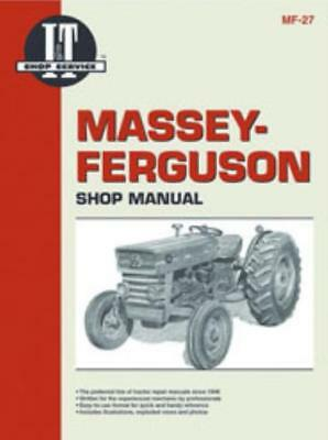I&T Workshop Manual Massey-Ferguson MF135, MF150 and MF165 Tractor Service