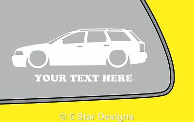 2x LOW YOUR TEXT Audi A4 B5 estate TDI18t outline sticker 302