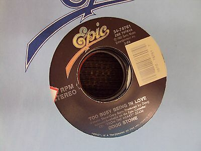 """DOUG STONE Too Busy Being In Love/The Workin' End Of A Hoe 7"""" 45 country"""