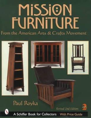 Mission Furniture Collector Reference incl Arts Crafts, Stickley Roycroft & More