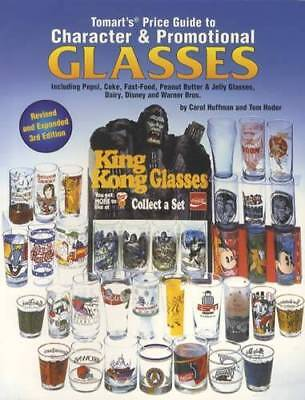 Tomart's Guide to Character & Promotional Drinking Glasses for Collectors