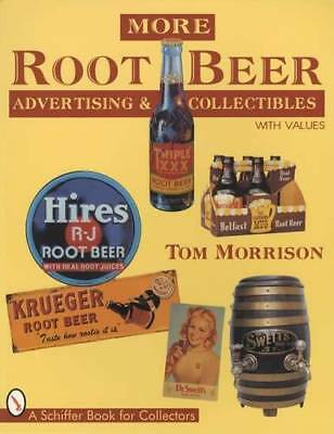 Vintage Root Beer Advertising & Related Collectors Guide incl Hires Frostie More