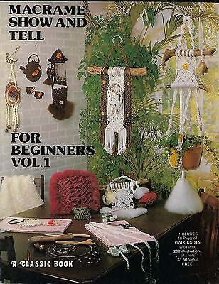 Macrame Show and Tell for Beginners Vol 1 Book ST1 Wall Hanging Patterns RARE