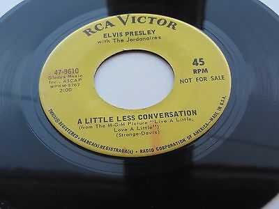 Elvis Presley  1968 U.s.a.  Promotional  Demo  45     A Little Less Conversation