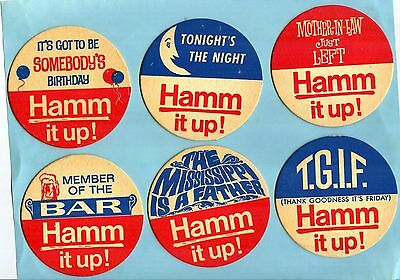 (6 )different 3-1/2 INCH HAMM'S BEER COASTERS - HAMM it up ..TGIF,Tonight,Mother