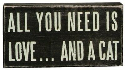 """All You Need Is Love And A CAT Box Sign Primitives By Kathy 5"""" x 2.5"""""""