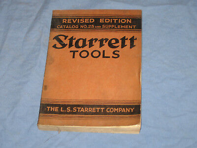 L S Starrett Catalog No 25 And Supplement 1935 35 Revised Edition Micrometer