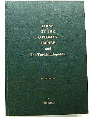 Book: Coins Of The Ottoman Empire And Turkish Republic - Jem Sultan