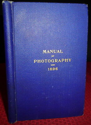 1896  Army Manual of Photography, Samuel Reber, Adolphus Greely. Signal Corps.