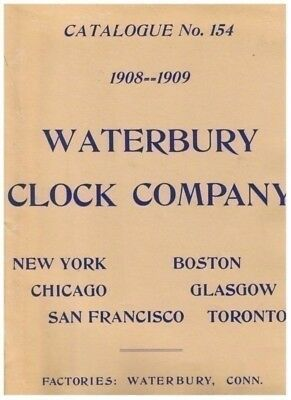 Waterbury Clock Company Catalogue 154 1908-1909