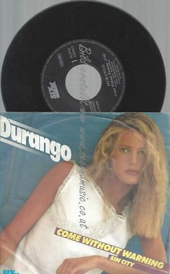 "7""  Durango ‎– Come Without Warning"