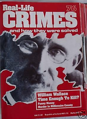 Real-Life Crimes 76 William Wallace Eleanor Prouty David Hollis Terrence Losicco