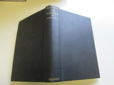 Acceptable - Action at Aquila - Allen, H. 1939-01-01 1938 edition Foxing/tanni