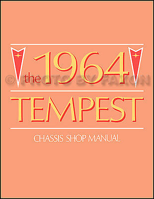 1964 Pontiac Tempest and LeMans Shop Manual 64 Repair Service Book