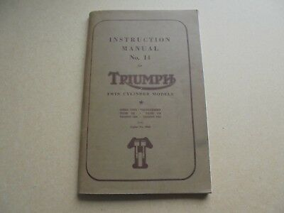 VINTAGE TRIUMPH INSTRUCTION MANUAL No 14 FOR TWIN CYLINDER MODELS 183 PAGES