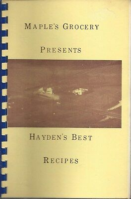 HAYDEN IN 1980 MAPLE'S GROCERY 25th ANNIVERSARY COOK BOOK * INDIANA BEST RECIPES