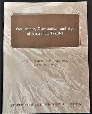 Scarce Book Occurrence, Distribution, And Age Of Australian Tektites 1976.