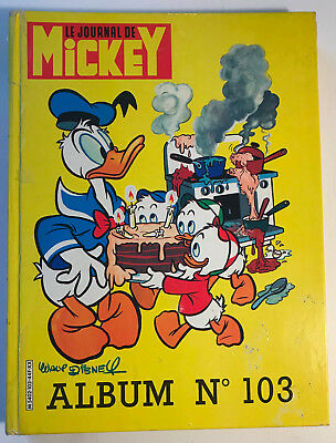 ALBUM LE JOURNAL DE MICKEY n°103 ¤ avec n°1594 à 1603 ¤ 1983 DISNEY