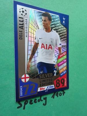 Topps Champions League 17 2018 limited Edition Dele Alli Silver Match Attax LE2S