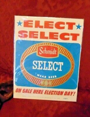 Schmidt Select Near Beer Sign,Election Day, Elect Select