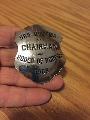 Rare Vintage 1968 Rodeo Of Rodeos Chairman Badge Mfg. By C.H. Hanson Co. Chicago