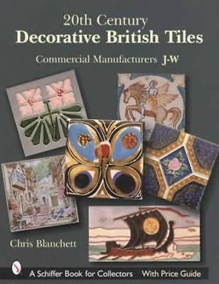 20th Century Decorative British Art Tiles: Makers J-W Ceramic Pottery Ref Guide