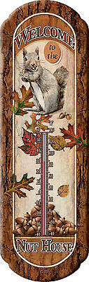 Welcome To The Nut House Tin Thermometer,Squirrels Vintage look Art,Funny  1290