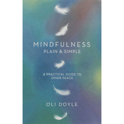 Mindfulness - Plain And Simple by Oli Doyle (Paperback), Non Fiction Books, New