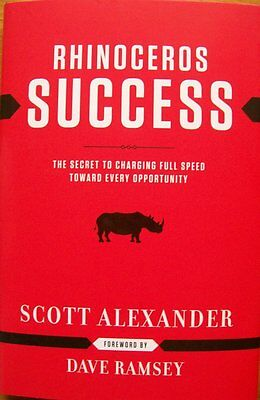 """RHINOCEROS SUCCESS"" by Scott Alexander. Autographed!  Hardcover!!"