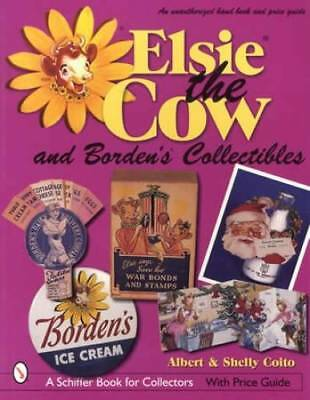 Collector Guide to Borden's Elsie the Cow Advertising, Toys & Signs