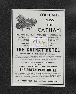 Cathay Hotel Singapore 1958 You Can't Miss The Cathay Most Prominent Ad