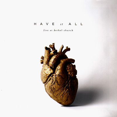 Bethel Music - Have It All: Live At Bethel Church [2CD] 2016 •• NEW ••