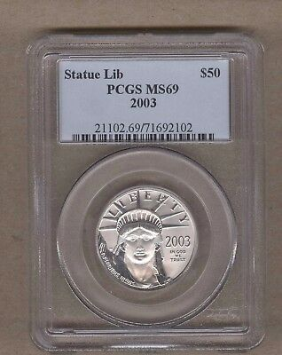 2003 U.S. Platinum Statue of Liberty Eagle $50 Coin PCGS MS 69 1/2 Oz Platinum