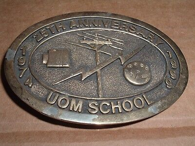 Vintage UOM School 25th Anniversary  Belt Buckle