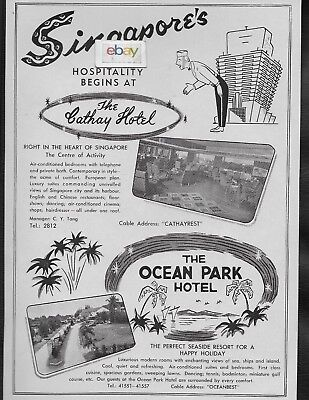 Cathay Hotel & Ocean Park Hotel Singapore 1960 Where Hospitality Begins Ad