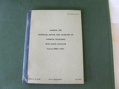 Manual Navy 1953 for Overhaul Repair of Azimuth telescopes With parts catalog