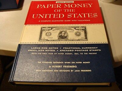 * Paper Money of the United States, 8th Edition