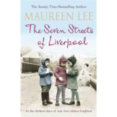 The Seven Streets Of Liverpool by Maureen Lee (Paperback), Fiction Books, New