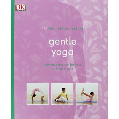 The Wellness Collection - Gentle Yoga (Paperback), Non Fiction Books, Brand New