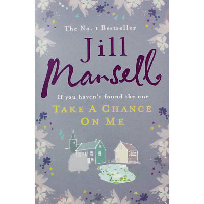 Take A Chance On Me by Jill Mansell (Paperback), Valentines, Brand New