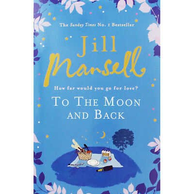 To The Moon And Back by Jill Mansell (Paperback), Valentines, Brand New