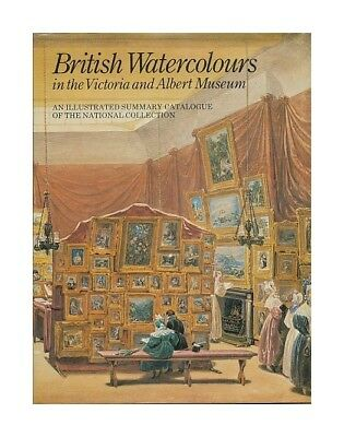 British watercolours in the Victoria and Albert Museum. An illustrated summary c