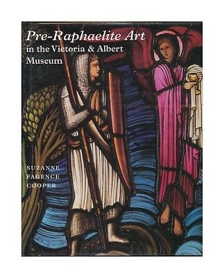 Pre-Raphaelite art in the Victoria and Albert Museum. Fagence, Suzanne: