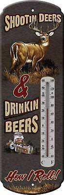 Tin Thermometer,Shootin' Deers & Drinkin BEER 1339