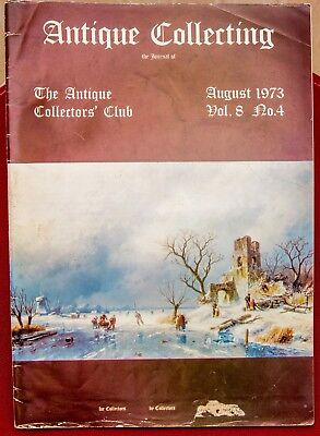 The Journal of ANTIQUE COLLECTING - THE ANTIQUE COLLECTORS CLUB - August 1973