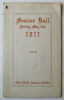 Antique 1911 Juneau Alaska Elks' Club Hall Dancing Senior Ball Dance Card