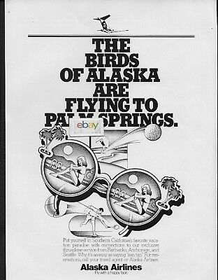 Alaska Airlines 1982 The Birds Of Alaska Are Flying To Palm Springs-Anc-Fai Ad