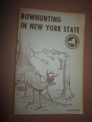 vintage Bowhunting In New York State booklet NY Field Archery Association, Inc.