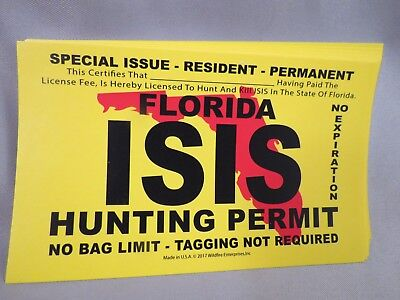 Wholesale Lot Of 10 Isis Terrorist Hunting Permit Decal Sticker Florida Trump Us